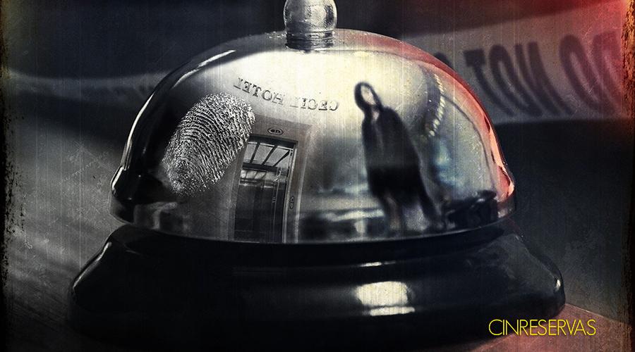 Escena Del Crimen: Desaparición En El Hotel Cecil (Serie Documental) – Opinión